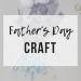 Father's Day Craft | www.thevegasmom.com