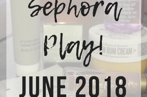 Sephora PLAY! June 2018 | www.thevegasmom.com