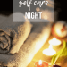 Self Care Night | www.theveagsmom.com