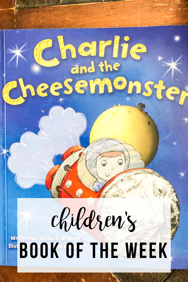 Children's Book of the Week: Charlie and the Cheesemonster by Justin C. H. Birch | www.thevegasmom.com