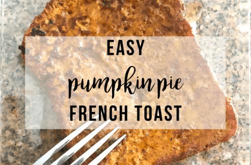 Pumpkin Pie French Toast | www.thevegasmom.com