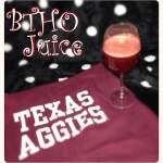 Texas A&M BTHO Juice
