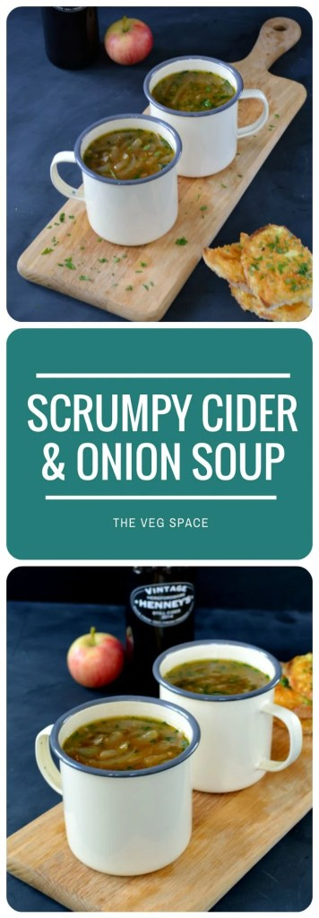 Scrumpy Cider & Onion Soup with Welsh Rarebit Croutons | The Veg Space