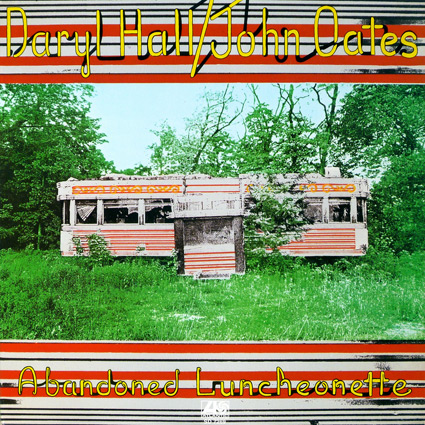 Graded On A Curve Hall Amp Oates Abandoned Luncheonette