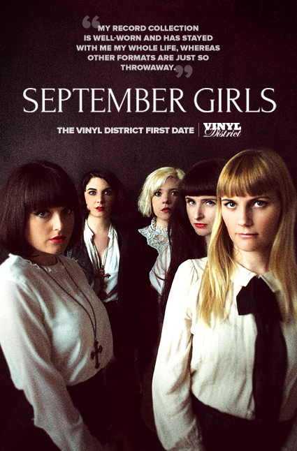 September Girls, The TVD First Date - The Vinyl District