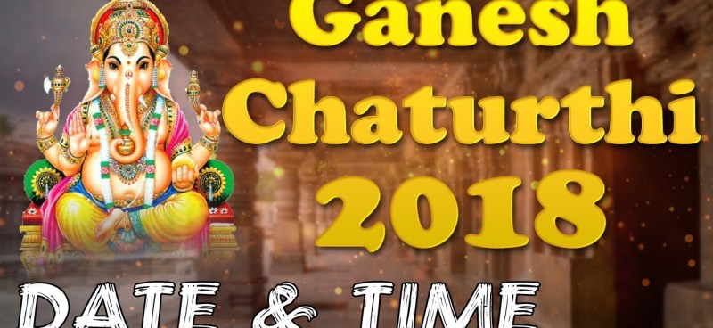Ganesh Chaturthi 2018 Date Time