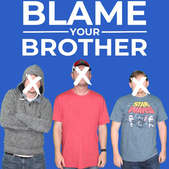 Blame Your Brother Podcast (Courtesy Image)