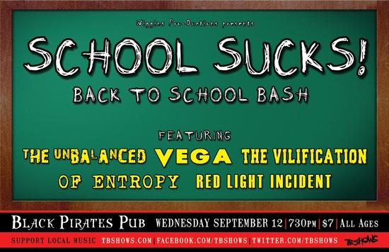 SCHOOL SUCKS! Back to School Bash – Sept 12 at BPP