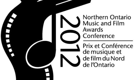 Winners of the 2012 Northern Ontario Music and Film Awards Announced