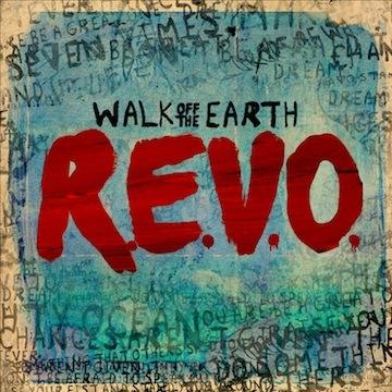 R.E.V.O.  – Walk Off The Earth