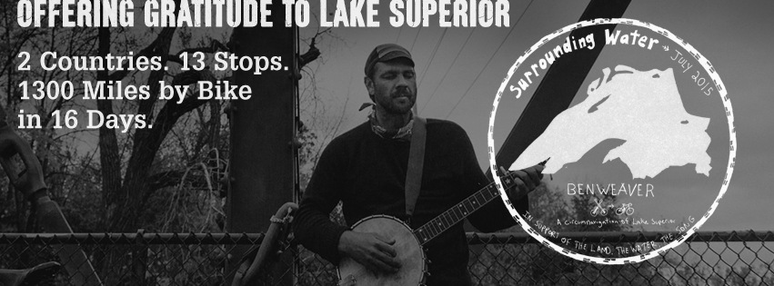Surrounding Water: Unifying Lake Superior Communities Through Song, Discussion and Storytelling