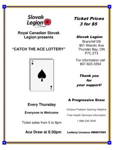 "52910bdf0820e The Royal Canadian Slovak Legion presents the ""CATCH THE ACE LOTTERY""  Ticket Prices 3 for  5 Every Thursday This Raffle started September 27, ..."