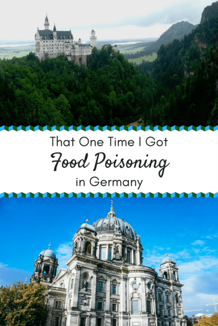 Ever had an unfortunate, but hilarious thing happen to you in another country? I have! • That One Time I Got Food Poisoning in Germany | The Wanderful Me