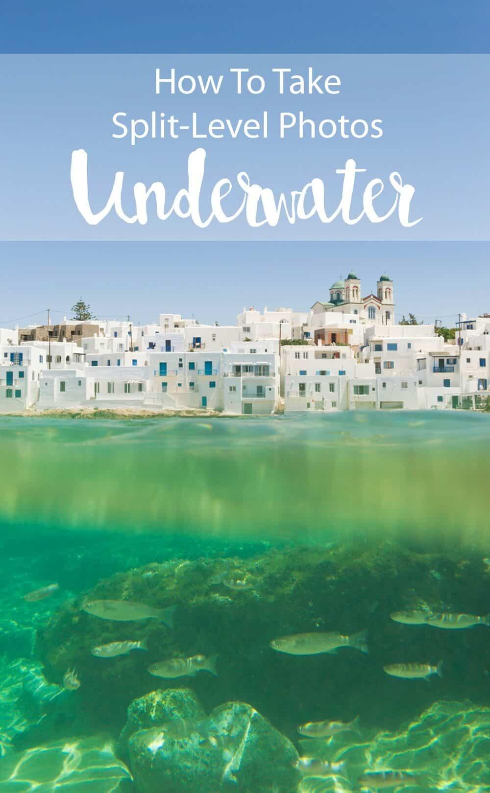 How to Take Underwater Split Level Photos
