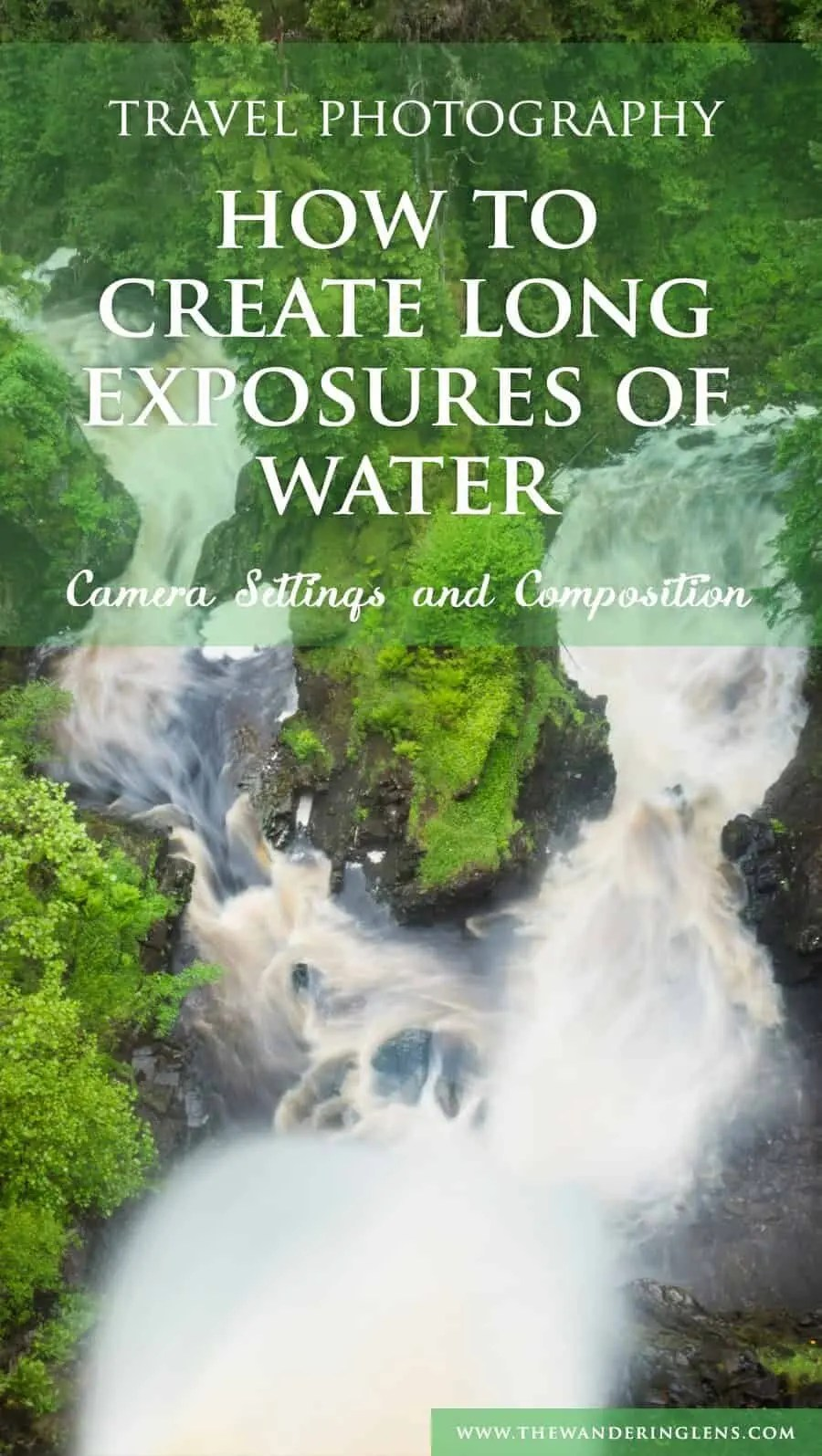 How to take long exposures of water and waterfalls by The Wandering Lens