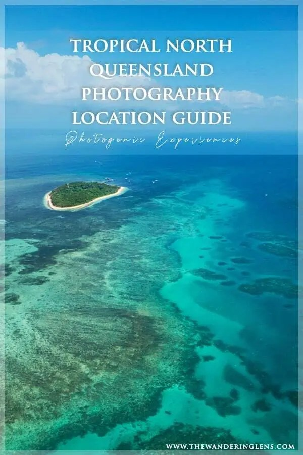 Cairns and tropical north queensland photography locations, Australia