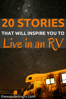 RV living: 20 Amazing stories to inspire you to go after your wildest dreams.