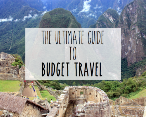 Ultimate Guide to Budget Travel