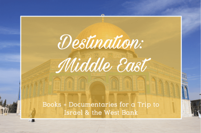 Books and Documentaries, Israel and Palestine