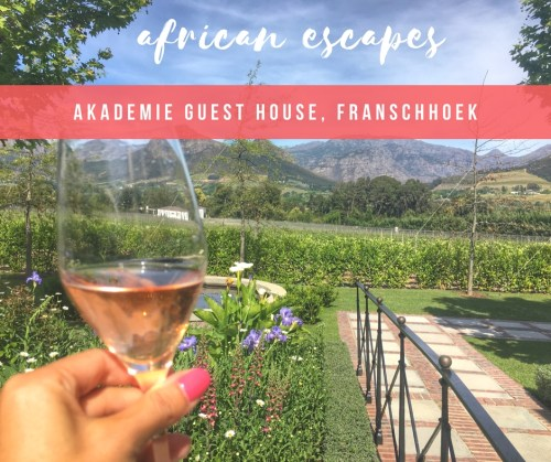 HOTEL INSIDER: A Stay at Akademie Guest House, Franschhoek