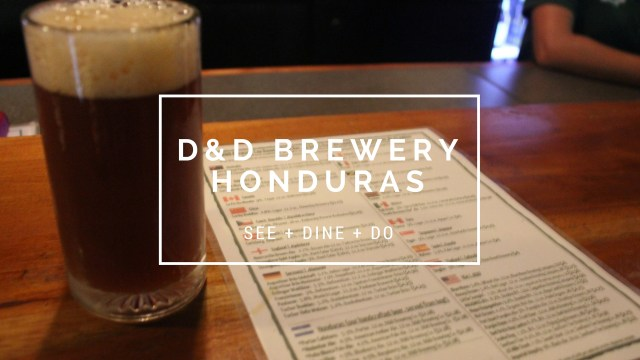 HOTEL INSIDER: A Stay at D&D Brewery, Honduras