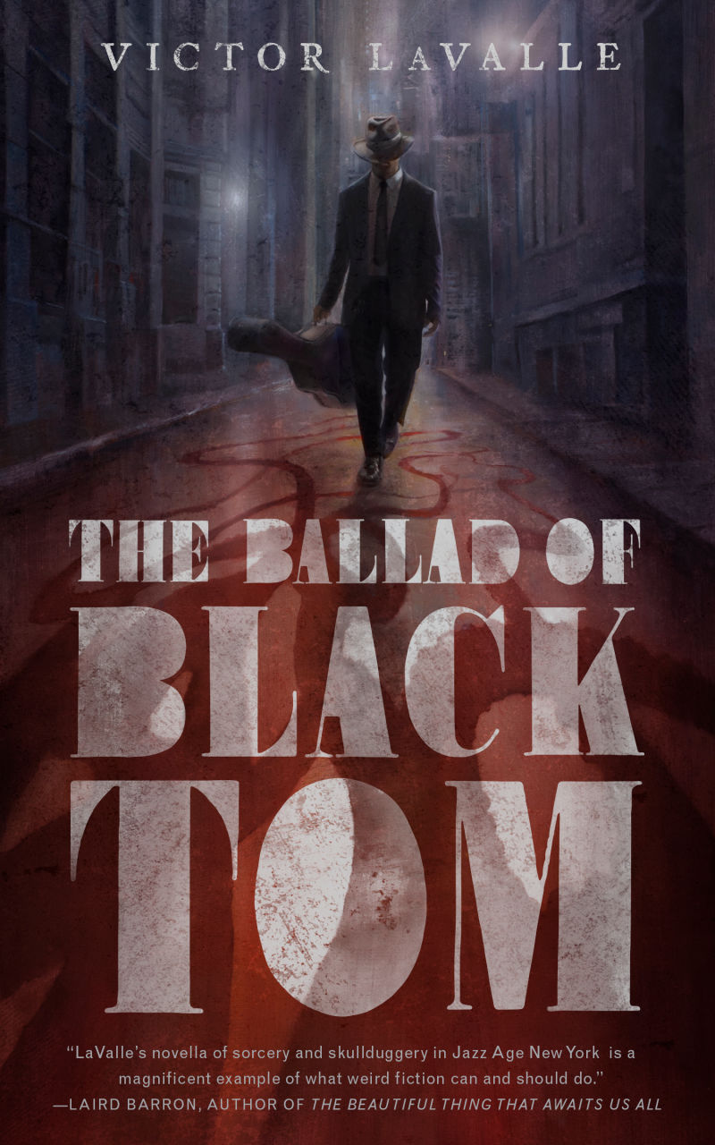 The Ballad of Black Tom – Victor LaValle