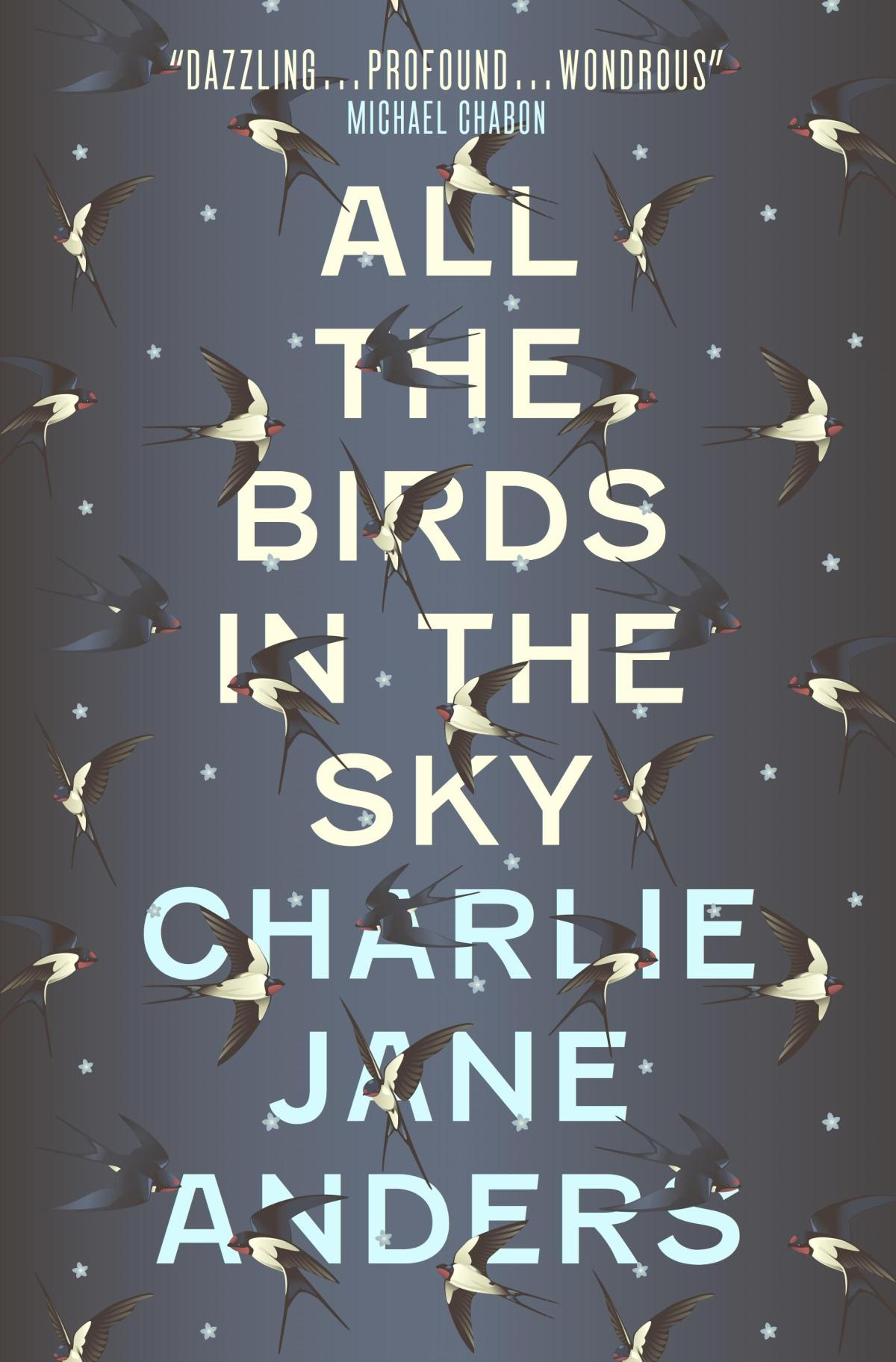 All the Birds in the Sky – Charlie Jane Anders