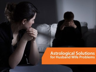Husband Wife Problem Solution by Astrology