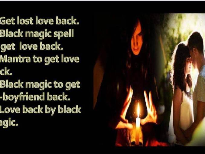 Black Magic to Get My Boyfriend Back