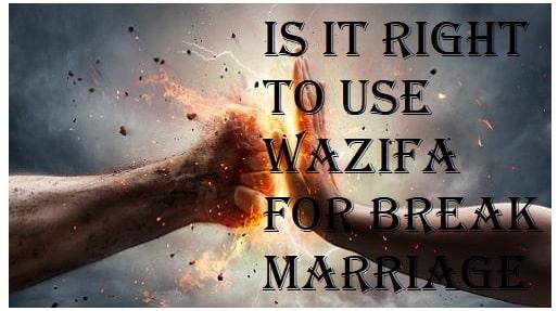wazifa for break marriage