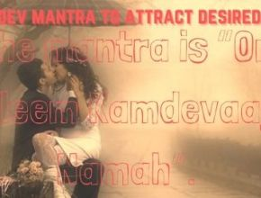 Kamdev mantra to attract desired girl