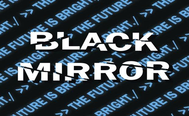 Black Mirror edited for web