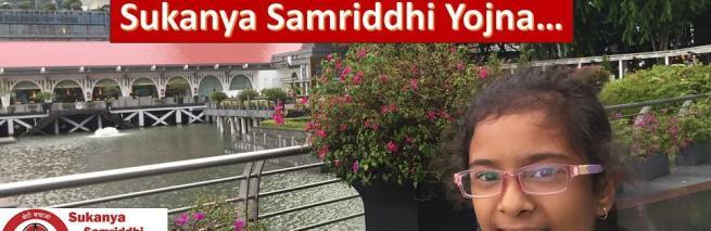 Sukanya Samriddhi Yojna