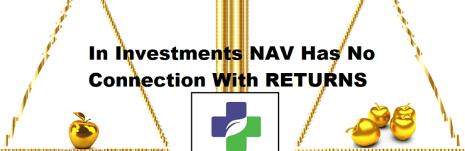 Investing In Highest NAV – Still Making Money?