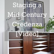 Staging a Mid Century Credenza [Video]