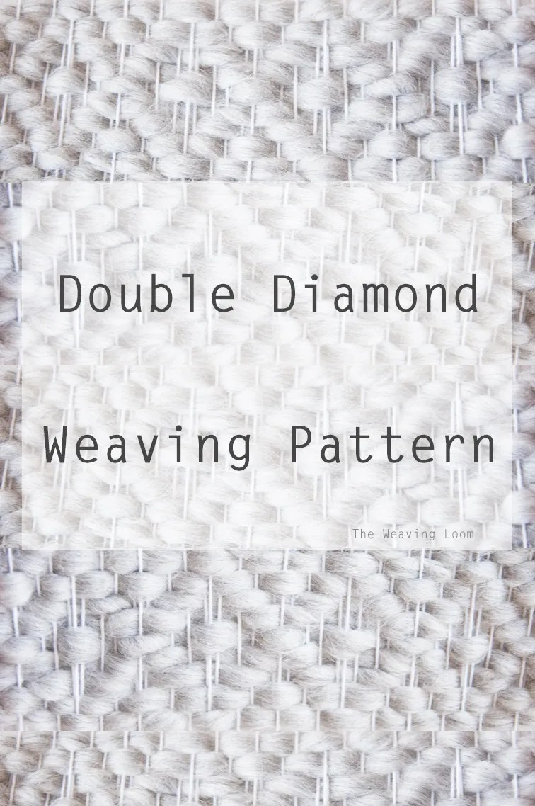 Double Diamond Weaving Pattern