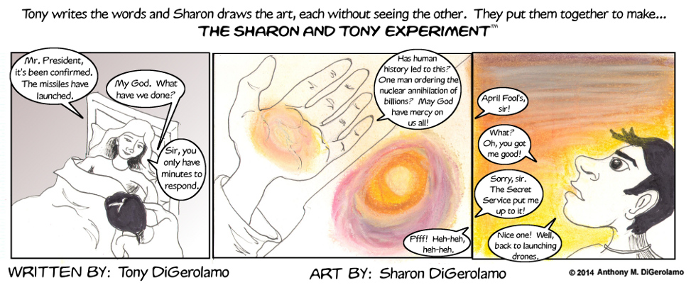The Sharon and Tony Experiment:  Launch of an Angel
