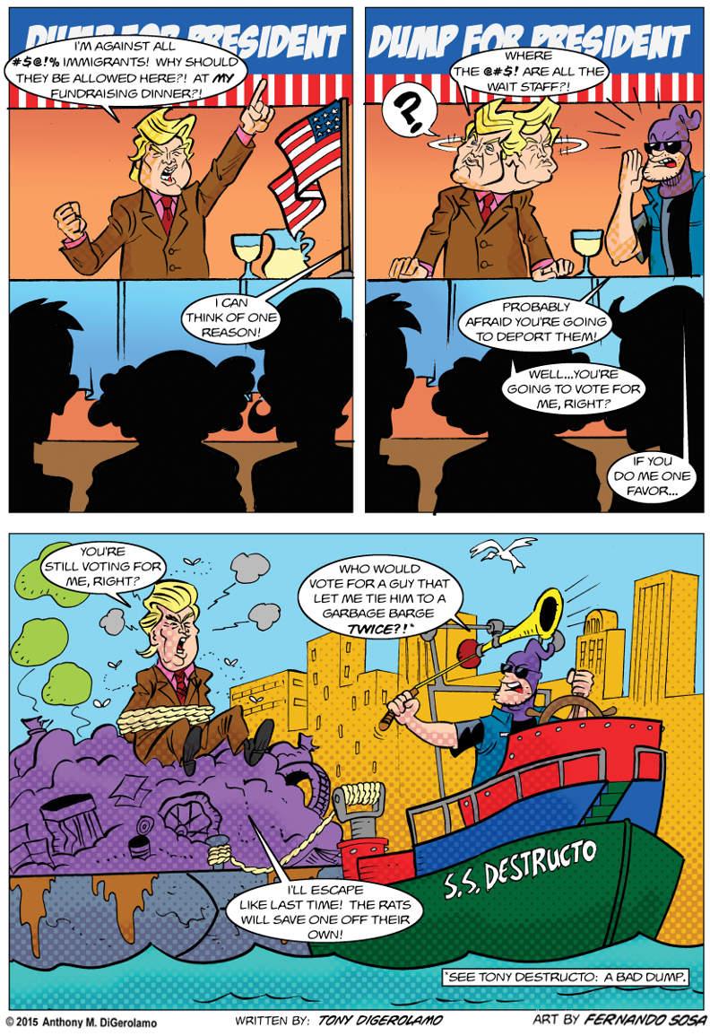 Tony Destructo:  Election Dump