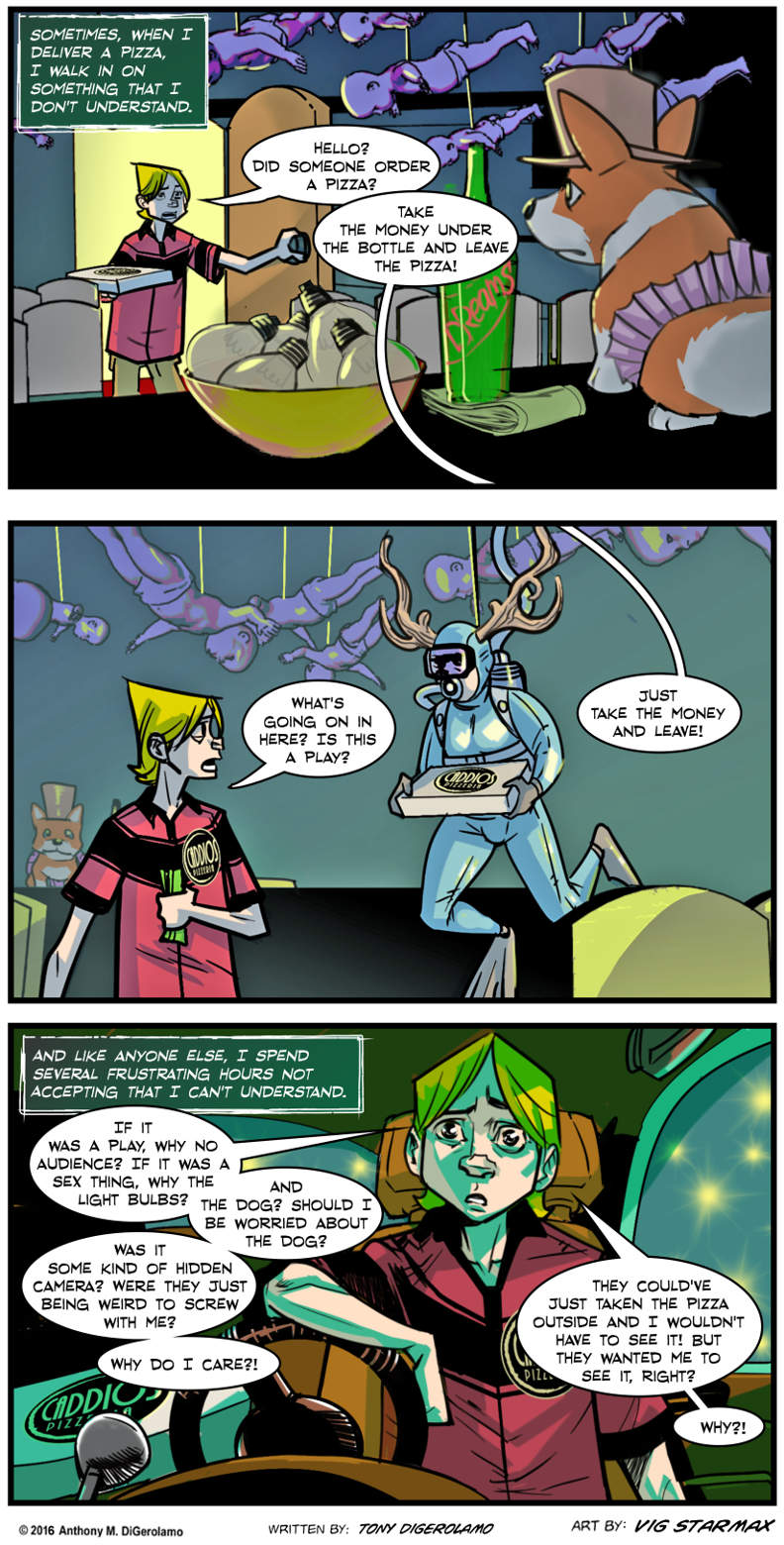 Tales of Pizza:  Weird Delivery
