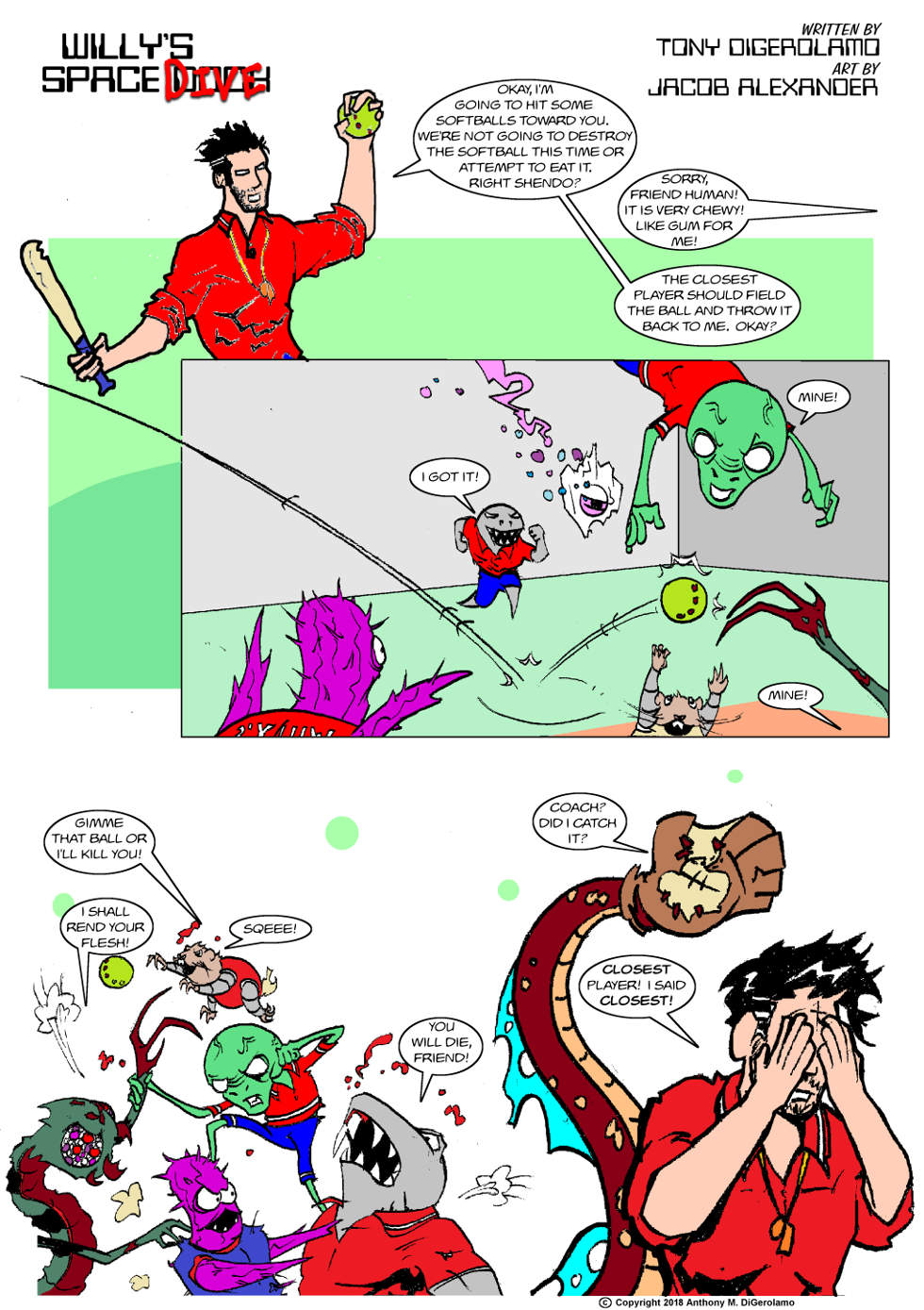 Willy's Space Dive:  Alien Softball Practice