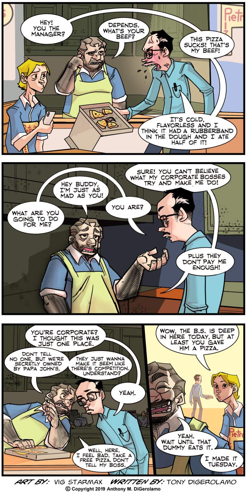 Tales of Pizza:  Talk to My Boss