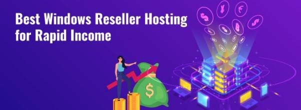 Best Windows Reseller Hosting