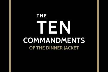 The 10 Commandments Of The Dinner Jacket. www.theweddingnotebook.com