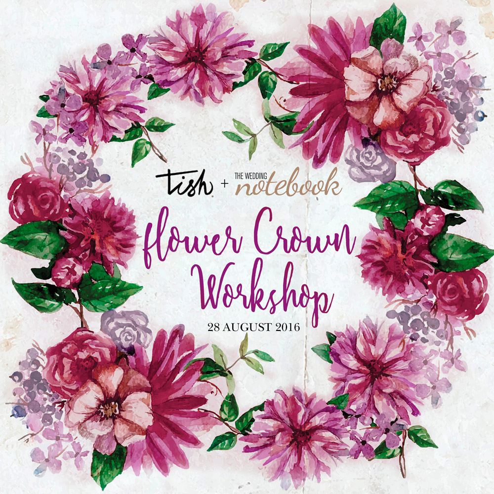 Twn X Tish Flower Crown Workshop Ended The Wedding Notebook Magazine