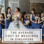 The Average Cost of Weddings in Singapore + Saving Tips