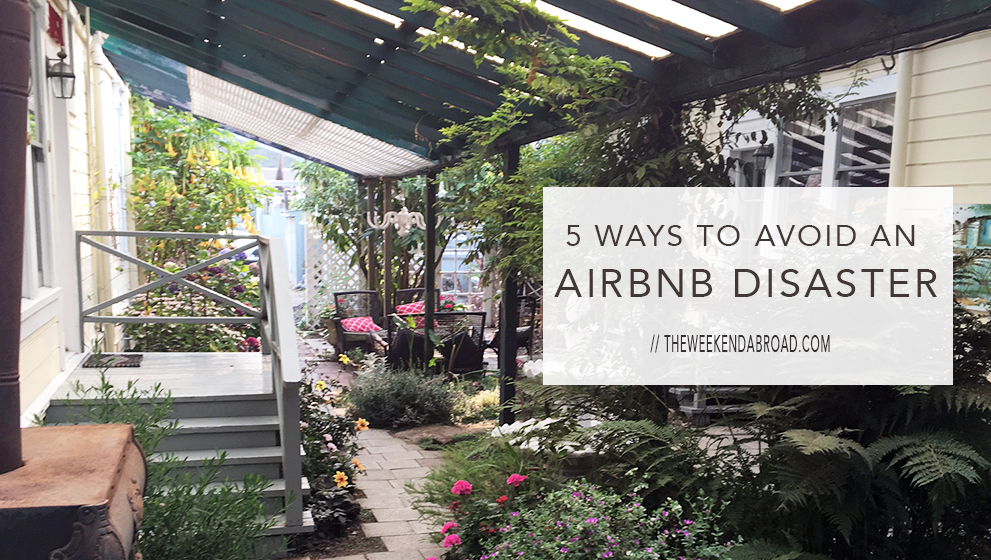 5 Ways to Avoid an Airbnb Disaster