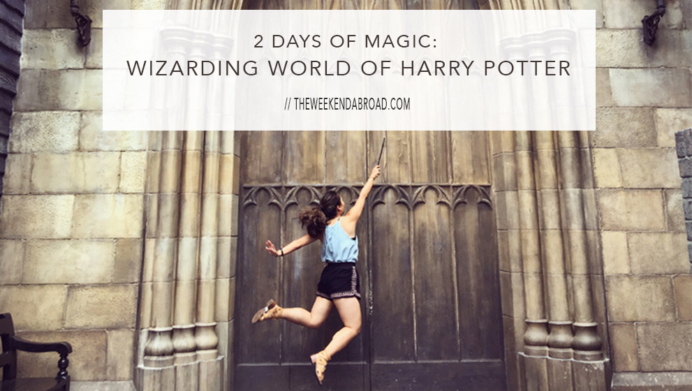 2 Days of Magic: Wizarding World of Harry Potter Tips & Recommendations