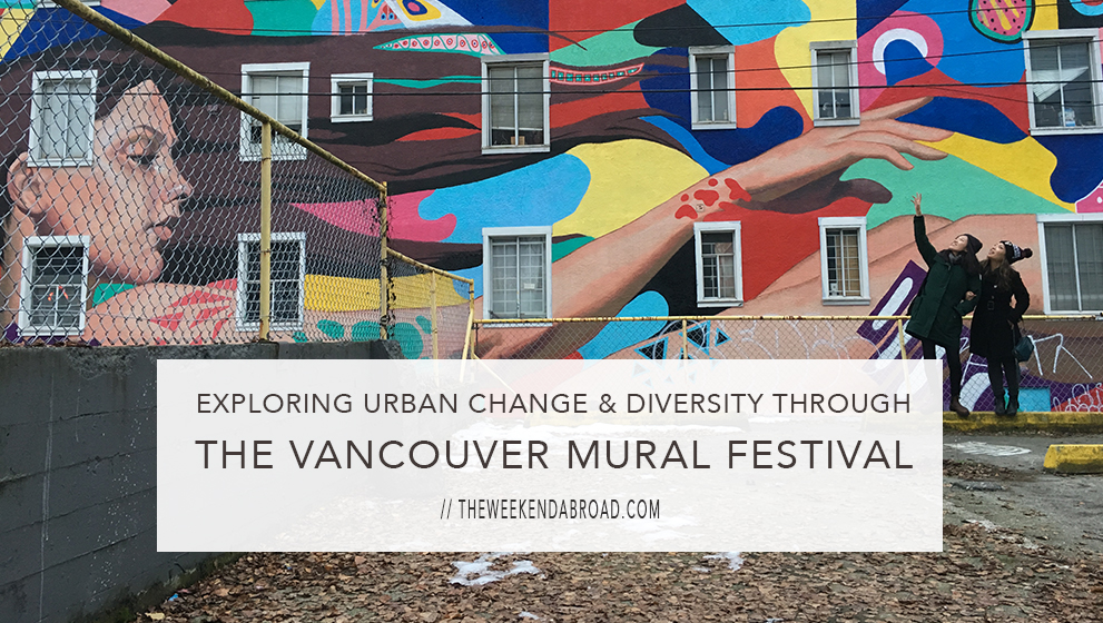 Exploring Urban Change and Diversity Through the Vancouver Mural Festival