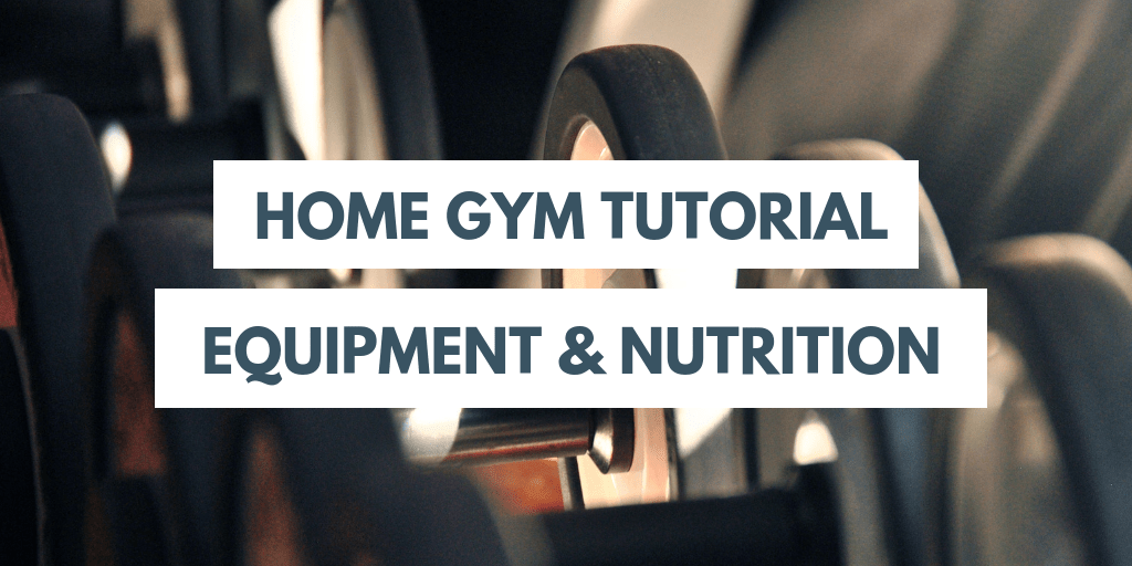 Home gym tutorial