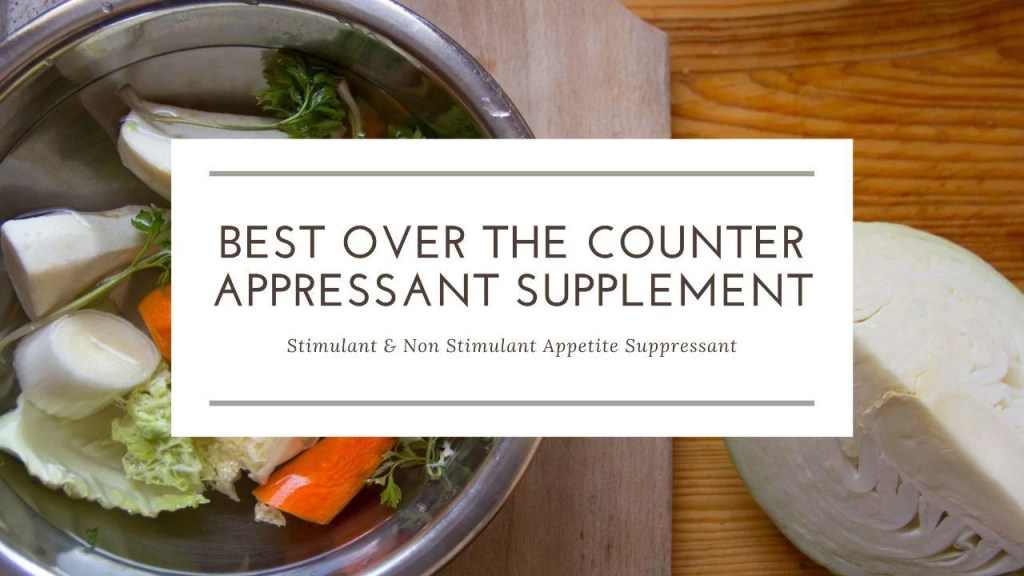best over the counter appetite suppressant